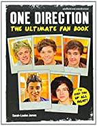 One Direction: The Ultimate Fan Book by…