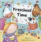 Preschool Time by Mij Kelly