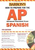 Springer, Alice G.: Barron's How To Prepare For The Advanced Placement Exam: Spanish