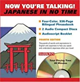Akiyama, Nobuo: Now You're Talking Japanese In No Time: Book and Audio CD Package
