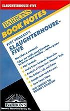 Kurt Vonnegut's Slaughterhouse-Five…