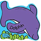 The Dolphin (Seaside Bath Books) by Julie…