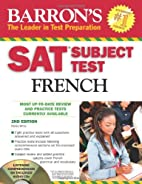 SAT Subject Test French: With 3 Audio CDs…