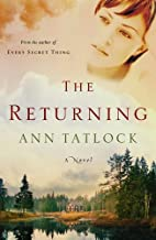 Returning, The by Ann Tatlock