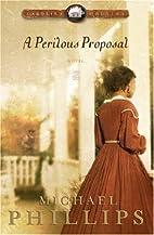 A Perilous Proposal by Michael Phillips