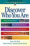 Stark, David: Lifekeys: Discovering Who You Are, Why You&#39;re Here, And What You Do Best