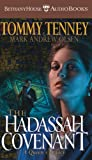 Tenney, Tommy: The Hadassah Covenant: A Queen's Legacy