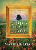 Chapian, Marie: God's Heart for You, repack: Daily Promises of God's Faithfulness - In His Own Words