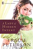 Peterson, Tracie: A Lady of Hidden Intent