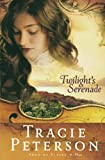 Peterson, Tracie: Twilight's Serenade (Song of Alaska Series, Book 3)