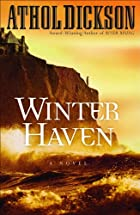 Winter Haven by Athol Dickson