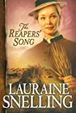 Snelling, Lauraine: The Reapers' Song (Red River of the North #4)
