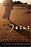 Anderson, Leith: Jesus: An Intimate Portrait of the Man, His Land, And His People
