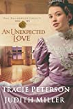Peterson, Tracie: An Unexpected Love (Broadmoor Legacy, Book 2)