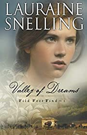 Valley of Dreams (Wild West Wind) by…