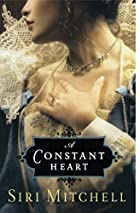 Constant Heart, A by Siri Mitchell