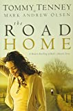 Tommy Tenney: The Road Home