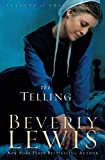 Lewis, Beverly: The Telling (Seasons of Grace, Book 3)