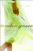 Tender Grace by Jackina Stark