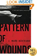 Pattern of Wounds (A Roland March Mystery)