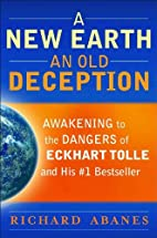 A New Earth, An Old Deception: Awakening to…
