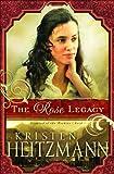 Heitzmann, Kristen: The Rose Legacy (Diamond of the Rockies)
