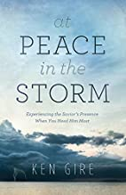 At Peace in the Storm: Experiencing the…