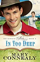 In Too Deep (The Kincaid Brides) by Mary…
