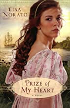 Prize of My Heart by Lisa Norato