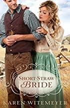 Short-Straw bride por Karen Witemeyer