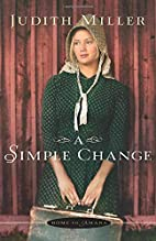 A Simple Change by Judith Miller
