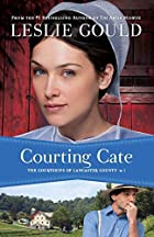 Courting Cate (The Courtships of Lancaster…