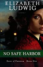 No Safe Harbor (Edge of Freedom) by…