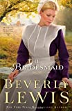 Lewis, Beverly: The Bridesmaid (Home to Hickory Hollow, No.2)