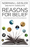 Geisler, Norman L.: Reasons for Belief: Easy-to-Understand Answers to 10 Essential Questions