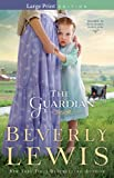 Lewis, Beverly: Guardian, The (Home to Hickory Hollow)
