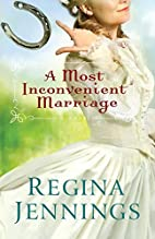 A Most Inconvenient Marriage by Regina…