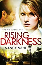 Rising Darkness (Finding Sanctuary) by Nancy…