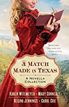 A Match Made in Texas: A Novella Collection…