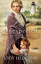 Love Unexpected (Beacons of Hope) by Jody…