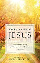 Encountering Jesus: Modern-Day Stories of…
