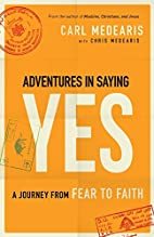 Adventures in Saying Yes: A Journey from…
