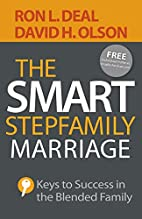 The Smart Stepfamily Marriage: Keys to…