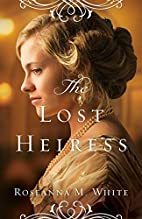 The Lost Heiress (Ladies of the Manor) by…