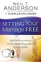 Setting Your Marriage Free: Discover and…