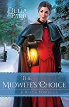 The Midwife's Choice (At Home in…