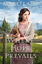 Where Hope Prevails by Janette Oke