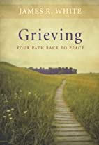Grieving: Our Path Back to Peace (Crisis…
