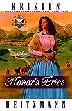 Heitzmann, Kristen: Honor's Price (Rocky Mountain Legacy #2) (Book 2)