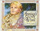 Annika's Secret Wish by Beverly Lewis